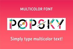 Popsky Multicolor (-30%)! by Igor Petrovic  on @creativemarket