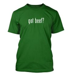 got beef? Funny Adult Men's T-Shirt
