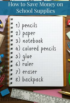 Ways  to save money on school supplies.