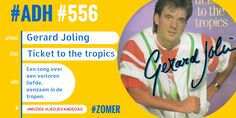 #ADH #556 #liedjevandedag  Ticket to the tropics | Gerard Joling  ♫♫♫