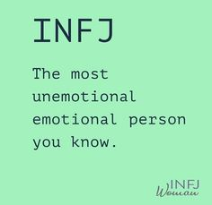 INFJ: The most unemotional emotional person you know. Infj Mbti, Intj And Infj, Enfj, Personalidad Infj, Infj Love, Introvert Quotes, Introvert Problems, Thing 1, Infj Personality
