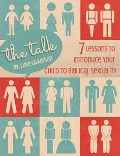 The Talk-  a Biblical sex ed 7 day devotion for parent and child to go through together.