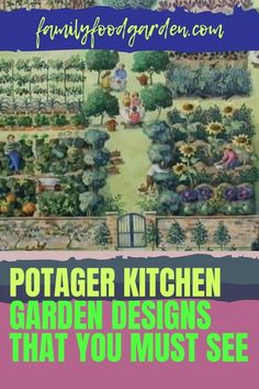 A garden located close to your kitchen is called a potager. It is designed to give you easy access to your homegrown fresh herbs and vegetables. Family Food & Garden has put together an easy to follow guide showing you all that you need for your potager. It will take a bit of time to plan and carefully layout a proper kitchen garden. With patience and diligence byn following our guide you will be very happy with the results of your efforts. #potagerplans #kitchengarden #potagerdesign
