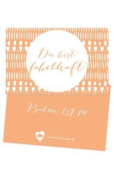 """Bibelvers auf der Mutmachkarte: """"Ich danke dir dafür, dass ich wunderbar gemacht bin; wunderbar sind deine Werke; das erkennt meine Seele."""" - Psalm 139,14"""