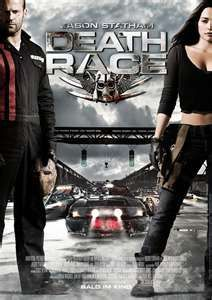 Death Race; starring Jason Statham.