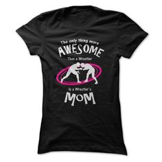 Are You An Awesome Wrestling Mom T-Shirts, Hoodies. SHOPPING NOW ==► Funny Tee Shirts