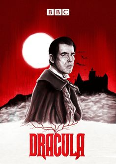 A poster for the BBC series of Dracula. Bram Stoker's Dracula, Count Dracula, Best Horror Movies, Horror Movie Posters, Arte Horror, Horror Art, Dracula Tv Series, Science And Superstition, Hellsing Alucard