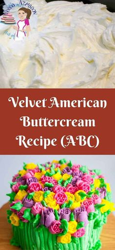 This velvet American Buttercream is my most requested recipe. It has a glossy sheen due to the unique method I use in making it. It taste delicious and has a velvet smooth texture that almost melts in the mouth. via @Veenaazmanov