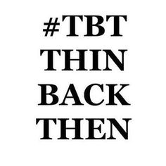Image result for throwback thursday quotes