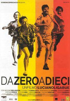 Da zero a dieci, una commedia del 2001, diretta da Luciano Ligabue, con Pierfrancesco Favino e Barbara Lerici.