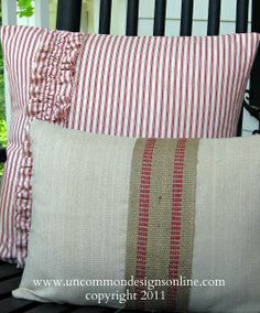 porch pillows with ticking, jute and webbing.