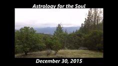 Astrology for the Soul  December 30, 2015
