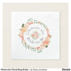 Watercolor Floral Ring Bridal Shower Paper Napkin A beautiful ring of watercolor roses and peonies encircles custom text that you can edit as you like. Colors include peach, salmon pink, off-white, and various shades of green. It's a perfect choice for bridal showers or other events leading up to the wedding. Fun wedding invites. Customize invitations for your weddings. #invitations #invites #weddings  #bridal