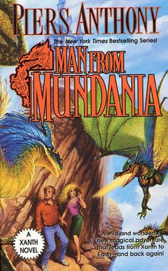 Man from Mundania by Piers Anthony [favorite quote: If loving you is believing in magic, then I believe.]