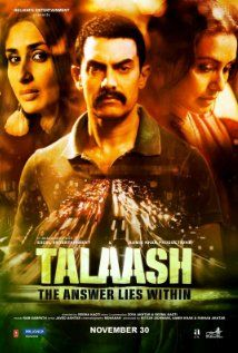 Talaash, directed by Reema Kagti.  A very well made and brilliant film... Amazing performances all around.  Besides being a gripping thriller, there's a subtle message I agree with- For anyone, in order to live life fully... conquer your inner demons first.