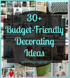 30+ Budget Friendly Decorating Ideas - and a $200 gift card giveaway! (thru 5/26/14)  girlinthegarage.net