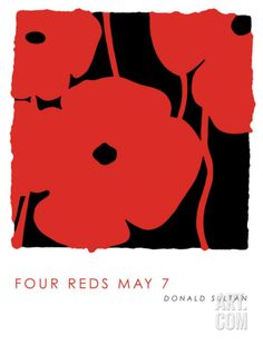 Four Reds, May 7 2009 Art Print by Donald Sultan at Art.com