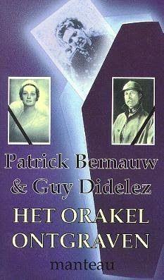 In het Web van Patrick Bernauw: Leonie Van Den Dijck, de Zieneres van Onkerzele - ...