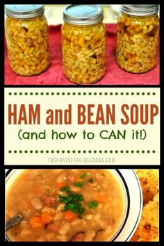 "Ham and Bean Soup (and how to CAN it!) / The Grateful Girl Cooks! This delicious and hearty ham and bean soup will fill you up. recipe also includes ""how to"" instructions for canning jars of soup to store in your pantry! Canning Soup Recipes, Canning Beans, Pressure Canning Recipes, Bean Soup Recipes, Cooking Recipes, Canning Tips, Pressure Cooking, Cooking Food, Ham And Beans"