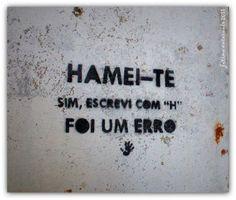 """Hamei-te sim, escrevi com """"H"""" foi um erro"""
