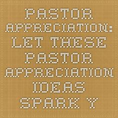 : Let These Pastor Appreciation Ideas Spark Your Creativity