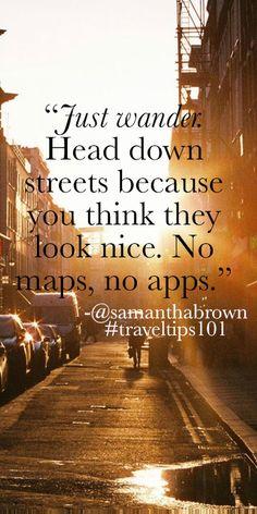 Get lost! #travel #traveltips101