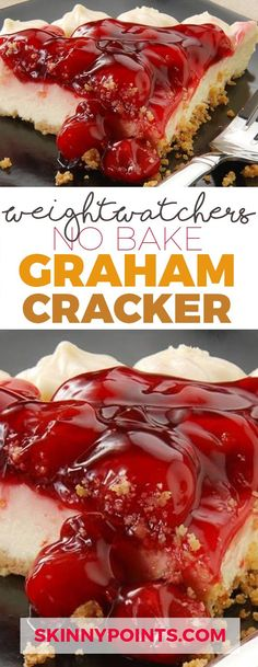 NO BAKE GRAHAM CRACKER CHEESECAKE With Only 3 Weight Watchers Smart Points