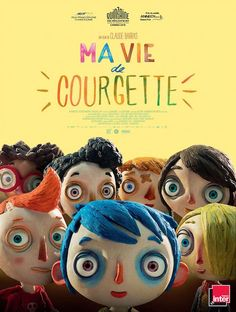 Ma Vie de Courgette (2016) Director: Claude Barras Writers: Gilles Paris (novel), Céline Sciamma (screenplay) Stars: Gaspard Schlatter, Sixtine Murat, Paulin Jaccoud
