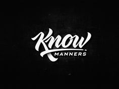 Know Manners by Dalibor Momcilovic