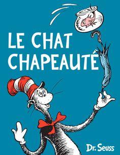 « Le Chat Chapeauté », du Dr Seuss (Le Nouvel Attila)