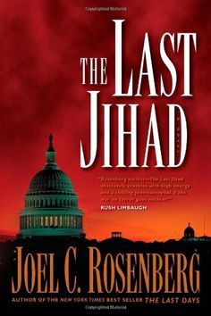 Bestseller Books Online The Last Jihad (Political Thrillers Series 1) Joel C. Rosenberg $10.12  - http://www.ebooknetworking.net/books_detail-1414312725.html