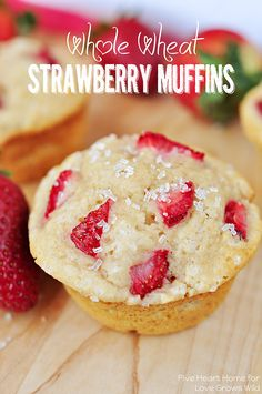 Tender and fluffy Whole Wheat Strawberry Muffins studded with sweet strawberries for a juicy pop in every bite!