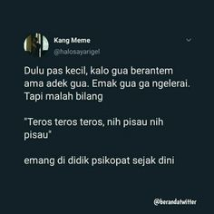 Tweet Quotes, Mood Quotes, Daily Quotes, Life Quotes, Quotes Lucu, Jokes Quotes, Funny Quotes, Funny Tweets Twitter, Wattpad Quotes