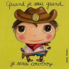 """Tableau d'Isabelle Kessedjian """"Quand je serai grand, je serai Cowboy"""" - Le Coin des Créateurs"""