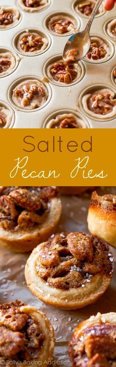 Make little pecan pies using my favorite homemade pie crust and a salted pecan filling inspired Grandma's recipe! These are AMAZING!