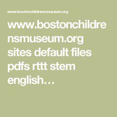 www.bostonchildrensmuseum.org sites default files pdfs rttt stem english…