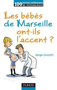 Les bébés de Marseille ont-ils un accent ? Ciccotti