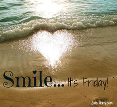 Smile...it's Friday! enjoy your weekend, spread love, cheer and happiness to all those around you ♥