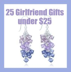 25 girlfriend gifts under $25 - Birthday gifts for girlfriends! :) http://girlfriendology.com/4763/25-great-girlriend-gifts-under-25-holiday-gifts-christmas-gifts-hanukkah-presents/