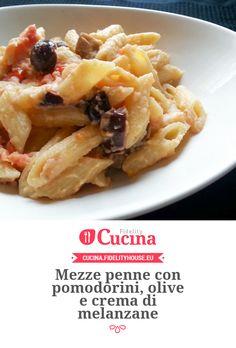 Mezze penne con pomodorini, olive e crema di melanzane