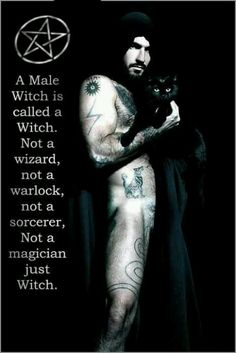 A Male Witch is called a Witch. Not a wizard, not a warlock, not a sorcerer, not a magician, just Witch.  http://media-cache-ec4.pinimg.com/originals/67/5c/57/675c57907f51c84031b4929a26deb850.jpg