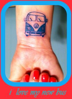 a VW for my Driver! Love my new tattoo!