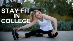 How to Stay Fit & Healthy In College | Workout Motivation  #Alexa #backtocollege #backtoschool #Beauty #bts #college #Fashion #fat #favorites #fitness #fitnessmotivation #freshman15 #gymclothes #Haul #healthy #howtoeathealthy #howtogetinshape #HowtoStayFit #howtostayhealthy #inshape #Lookbook #loseweight #Losey #motivated #motivation #school #skinny #stayfit #weightloss #workoutclothes #workoutmotivation