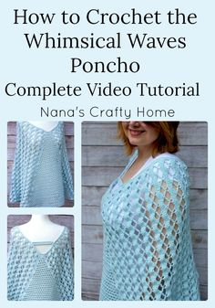 Whimsical Waves Poncho Complete Video Tutorial Crochet Cape, Crochet Poncho Patterns, Manta Crochet, Crochet Cardigan, Crochet Scarves, Crochet Clothes, Knit Crochet, Crochet Vests, Scarf Patterns