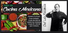 Taller de Cocina Mexicana con Lalo Plascencia del 20 al 23 abril 2015 #Chihuahua