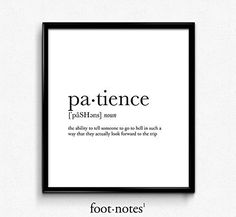 Patience definition, dictionary art print, dictionary art, office decor, minimalist poster, funny definition print, definition poster, quotes