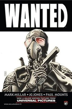 Wanted Vol. 1 by Mark Millar and J.G. Jones