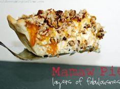 Mamaw Pie {Layers of Fabulousness} Recipe