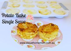 Potato Bake Single Serve | Stay at Home Mum #Potatoes