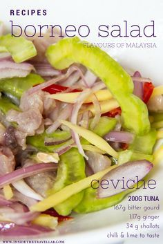 How to make a gorgeous ceviche like salad from Borneo, Malaysia @insidetravellab http://www.insidethetravellab.com/3-easy-malaysian-recipes/